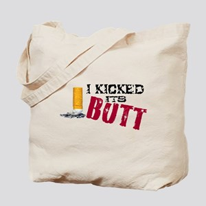 I Kicked Its Butt! Tote Bag