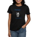 Change for the Better Women's Dark T-Shirt