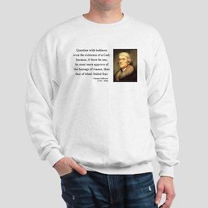 Thomas Jefferson 13 Sweatshirt