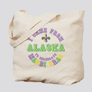 Came From Alaska to Mardi Gras Tote Bag