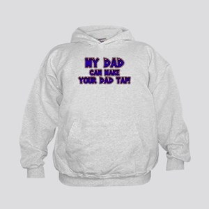 My Dad can Make your Dad Tap! Kids Hoodie