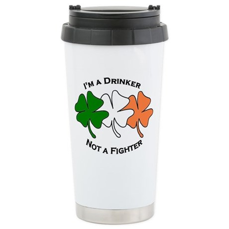 Im a Drinker Not a Fighter Stainless Steel Travel