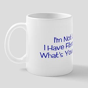 """""""I'm Not Lazy, I Have Fibromyalgia"""" Mug"""