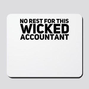 No Rest For This Wicked Accountant Gift Mousepad