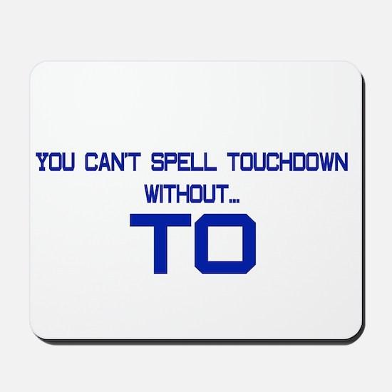 TO Touchdown Mousepad