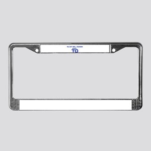 TO Touchdown License Plate Frame