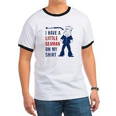 A LITTLE SEAMAN on My Shirt -Men's T