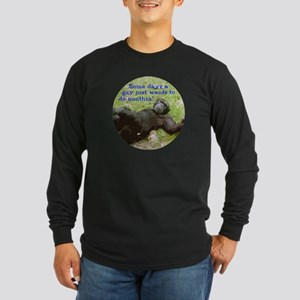 Funny Guy Doing Nothing Long Sleeve Dark T-Shirt