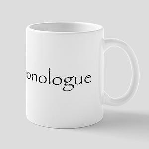 Dramatic Monologue Mug