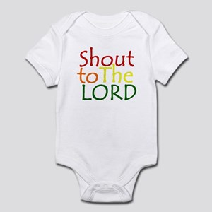 Shout to the Lord Infant Bodysuit