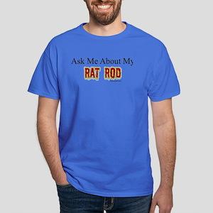 """Ask About My Rat Rod"" Dark T-Shirt"