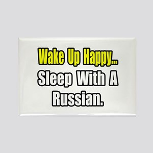 """""""...Sleep With a Russian"""" Rectangle Magnet"""