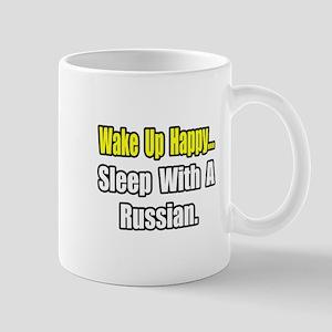 """...Sleep With a Russian"" Mug"