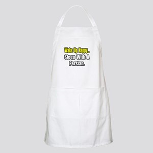 """""""...Sleep With a Persian"""" BBQ Apron"""