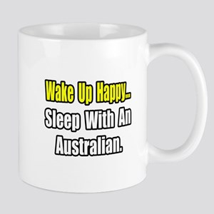 """..Sleep With an Australian"" Mug"