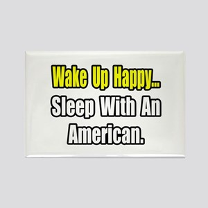 """..Sleep With an American"" Rectangle Magnet"