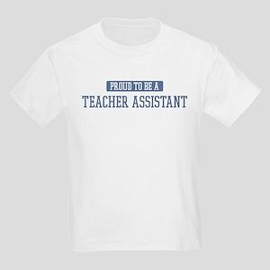 Proud to be a Teacher Assista Kids Light T-Shirt