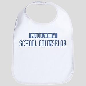 Proud to be a School Counselo Bib