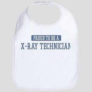 Proud to be a X-Ray Technicia Bib