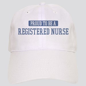 Proud to be a Registered Nurs Cap