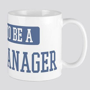 Proud to be a Store Manager Mug