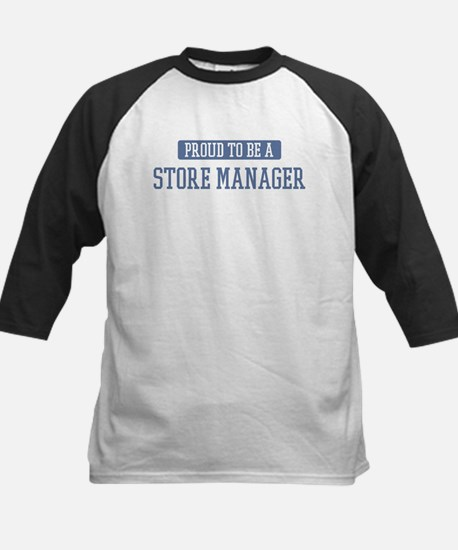 Proud to be a Store Manager Kids Baseball Jersey