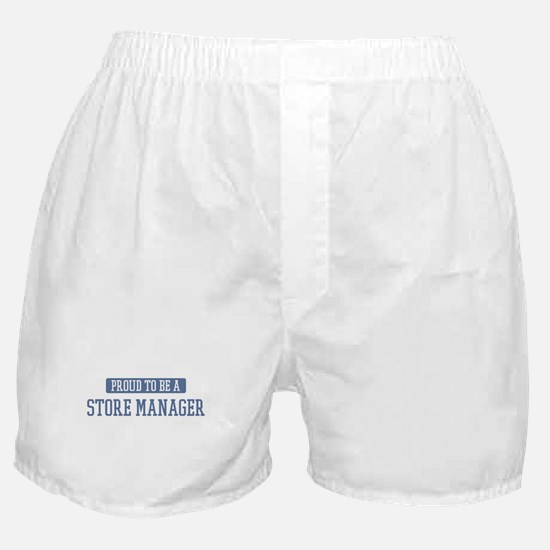 Proud to be a Store Manager Boxer Shorts