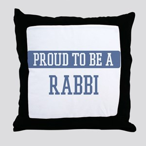 Proud to be a Rabbi Throw Pillow