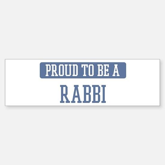 Proud to be a Rabbi Bumper Bumper Bumper Sticker