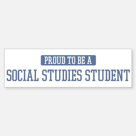 Proud to be a Social Studies Bumper Bumper Bumper Sticker