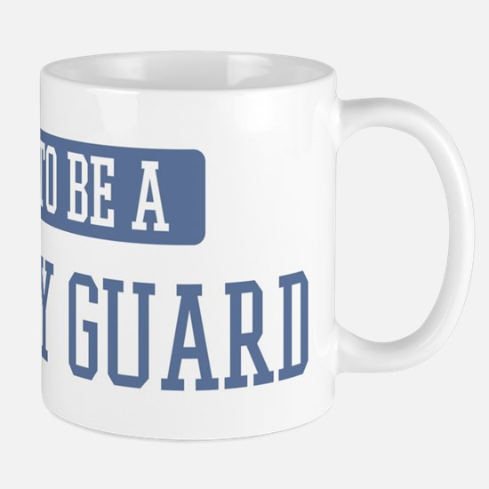 Proud to be a Security Guard Mug