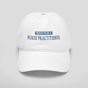 Proud to be a Nurse Practitio Cap