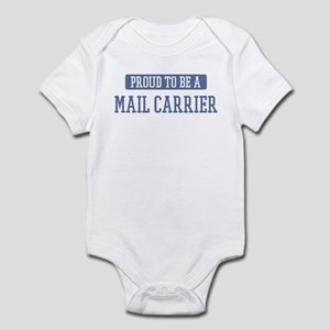 Proud to be a Mail Carrier Infant Bodysuit