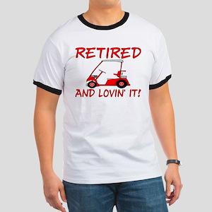 Retired And Lovin' It Ringer T