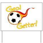 Goal Getter Yard Sign