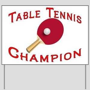 Table Tennis Champion Yard Sign