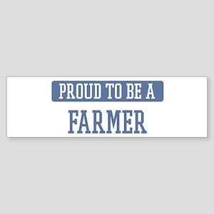 Proud to be a Farmer Bumper Sticker