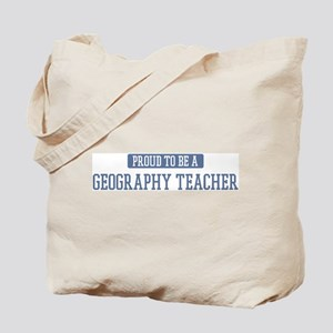 Proud to be a Geography Teach Tote Bag