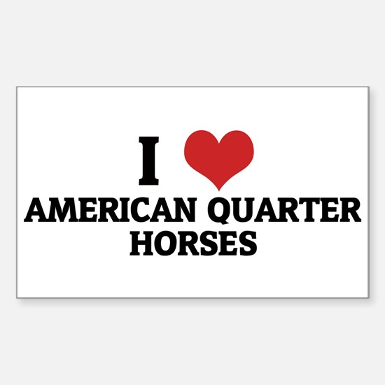 I Love American Quarter Horse Sticker (Rectangular