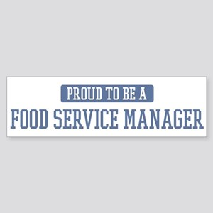 Proud to be a Food Service Ma Bumper Sticker
