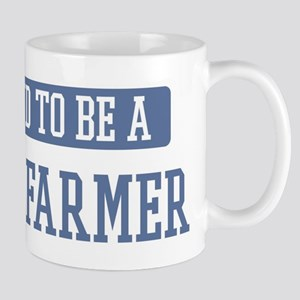Proud to be a Crop Farmer Mug
