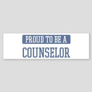 Proud to be a Counselor Bumper Sticker