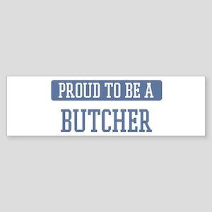 Proud to be a Butcher Bumper Sticker