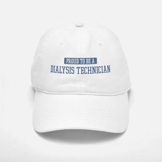 Proud to be a Dialysis Techni Baseball Baseball Cap