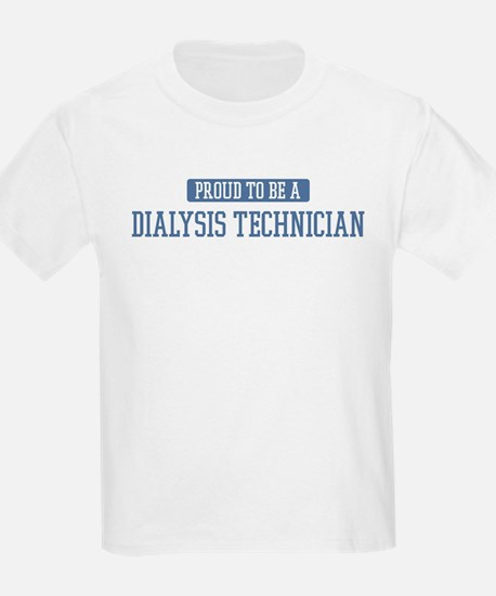 Proud to be a Dialysis Techni T-Shirt