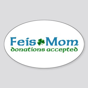 Feis Mom Oval Sticker