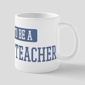 Proud to be a Darwism Teacher Mug