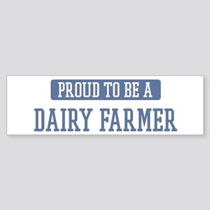 Proud to be a Dairy Farmer Bumper Sticker