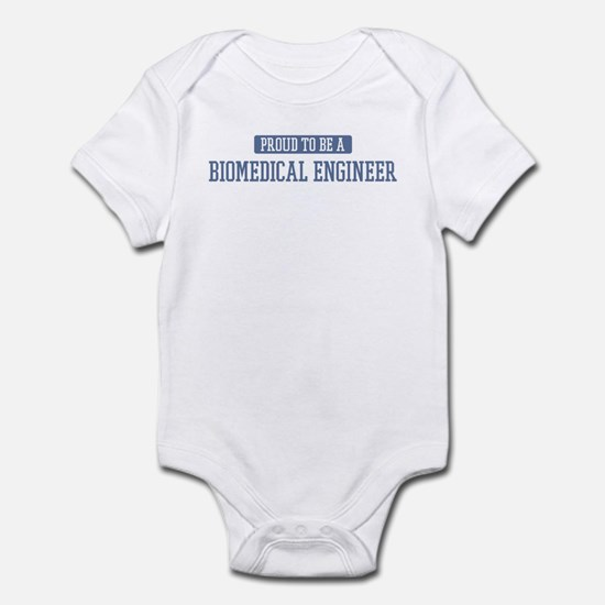 Proud to be a Biomedical Engi Infant Bodysuit
