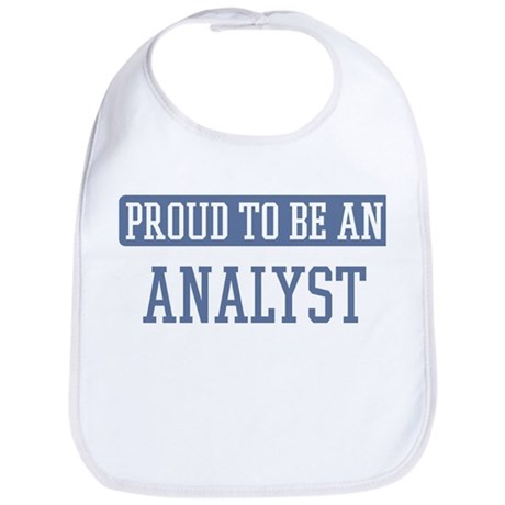 Proud to be a Analyst Bib